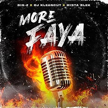 More Faya