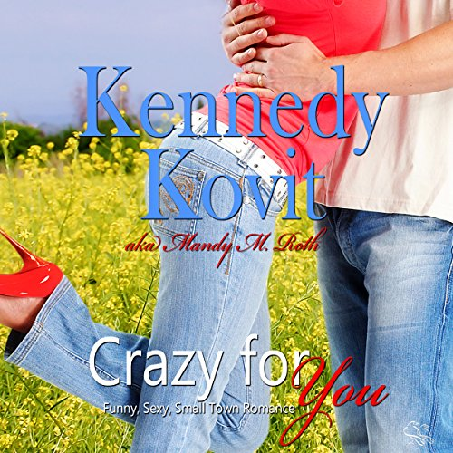 Crazy for You, Volume 1 Audiobook By Kennedy Kovit cover art