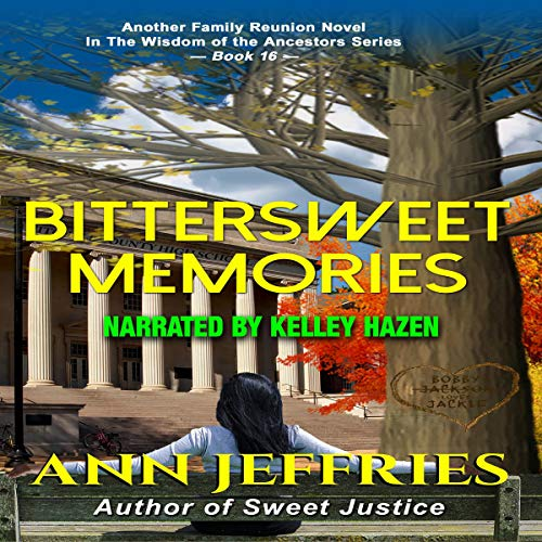 Bittersweet Memories: A Family Reunion Novel  By  cover art