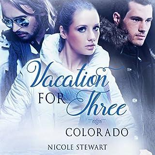 Vacation for Three: Colorado cover art