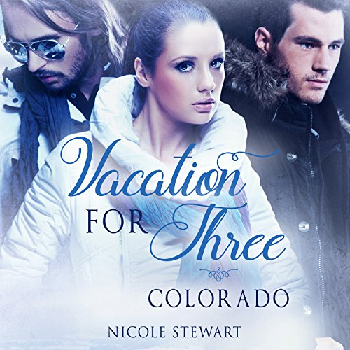 Vacation for Three: Colorado cover art