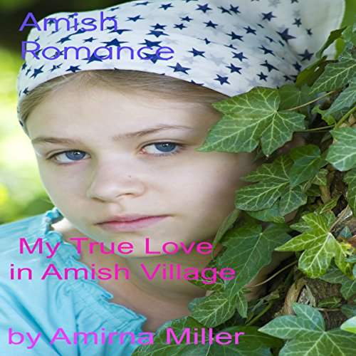My True Love in Amish Village audiobook cover art