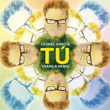 Tú ((Trans-X-Remix))