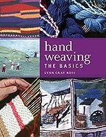 Hand Weaving: The Basics