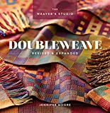 Doubleweave Revised & Expanded (The Weaver's Studio) - Jennifer Moore