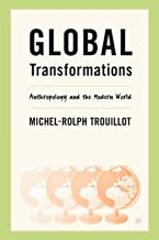 Global Transformations: Anthropology and the Modern World