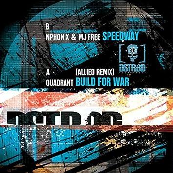 Speedway / Build For War - Remix