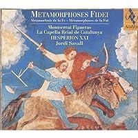 Metamorphoses of Faith by Jordi Savall (2006-09-12)