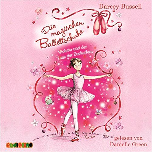 Violetta und der Tanz der Zuckerfee (Die magischen Ballettschuhe 1) Titelbild