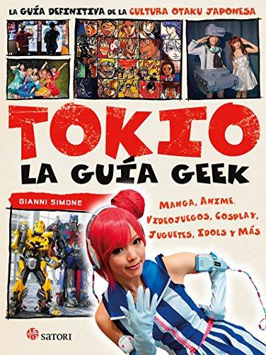 La guía geek de Tokio (SATORI ACTUAL)