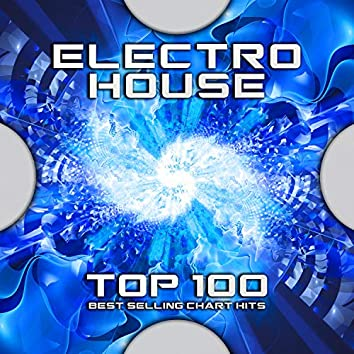 Electro House Top 100 Best Selling Chart Hits