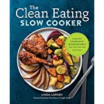 Health Shopping The Clean Eating Slow Cooker: A Healthy Cookbook of Wholesome