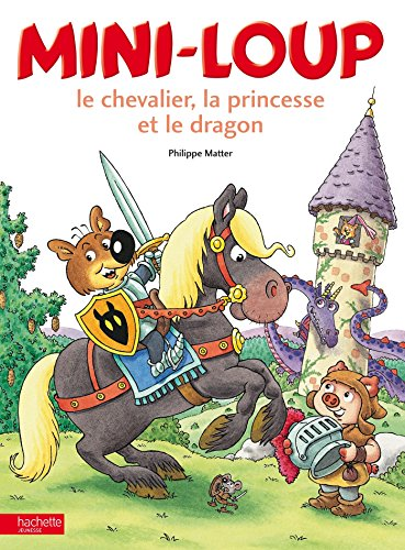 Mini-loup, le chevalier, la princesse et le dragon