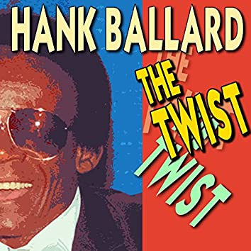 The Twist (20 famous Hits and Songs)
