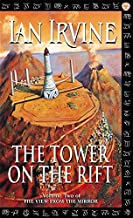 The Tower On The Rift: The View From The Mirror, Volume Two (A Three Worlds Novel)