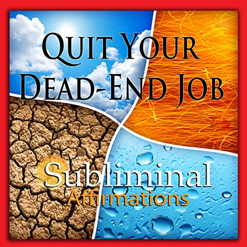 Quit Your Dead-End Job Subliminal Affirmations Titelbild