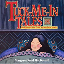 Tuck-Me-in-Tales: Bedtime Stories from Around the World