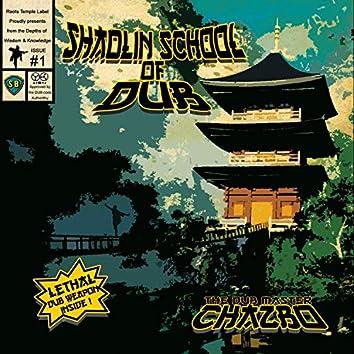 Shaolin School of Dub (Chazbo)