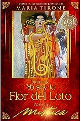 YO SOY LA FLOR DEL LOTO: POESIA MISTICA (SERIE VIDA EN ARMONIA nº 5) (Spanish Edition) Kindle Edition