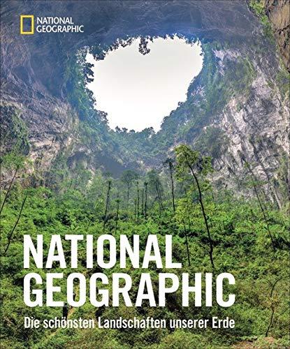 NATIONAL GEOGRAPHIC Bildband – Die schönsten Landschaften unserer Erde. Aufgenommen von den besten National Geographic-Fotografen. Einzigartige Aufnahmen bezeugen der Schönheit unserer Welt.