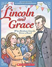 Lincoln and Grace: Why Abraham Lincoln Grew a Beard