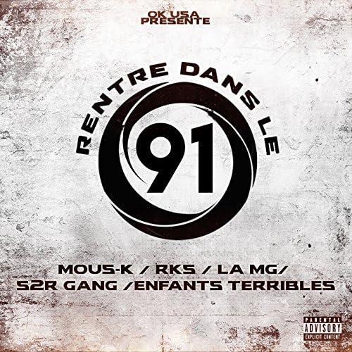 Mous-K feat. Rks, La MG, S2R GANG & Enfants Terribles