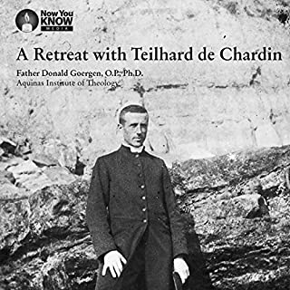 A Retreat with Teilhard de Chardin audiobook cover art