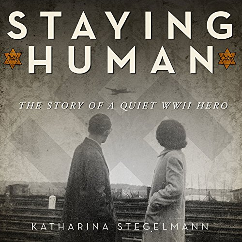 Staying Human audiobook cover art