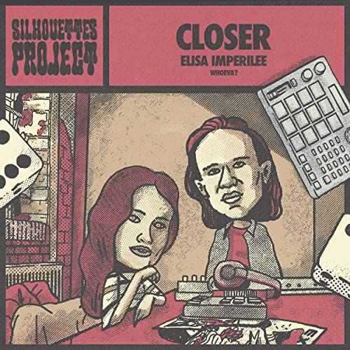 The Silhouettes Project, Elisa Imperilee & Whoeva?