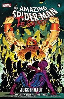 Spider-Man: The Gauntlet Vol. 4: Juggernaut by [Fred Van Lente, Roger Stern, Michael Gaydos, Lee Weeks]