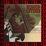 Mingus At Antibes (Hd Remastered Edition, Doxy Collection)