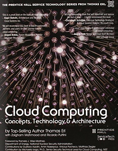 Compare Textbook Prices for Cloud Computing: Concepts, Technology & Architecture The Pearson Service Technology Series from Thomas Erl 1 Edition ISBN 9780133387520 by Erl, Thomas,Puttini, Ricardo,Mahmood, Zaigham