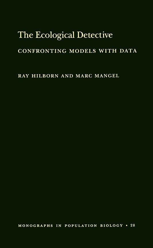 おビルマビットThe Ecological Detective: Confronting Models With Data (Monographs in Population Biology)