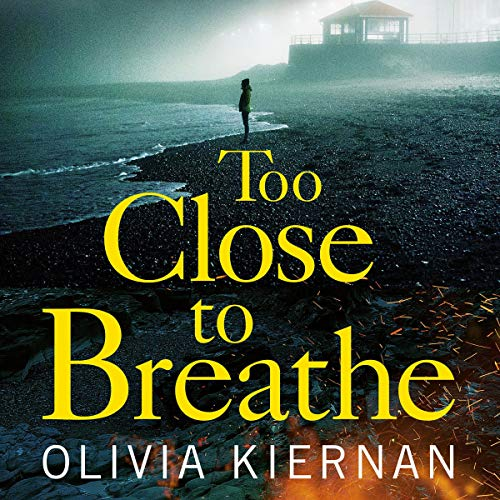 Too Close to Breathe audiobook cover art