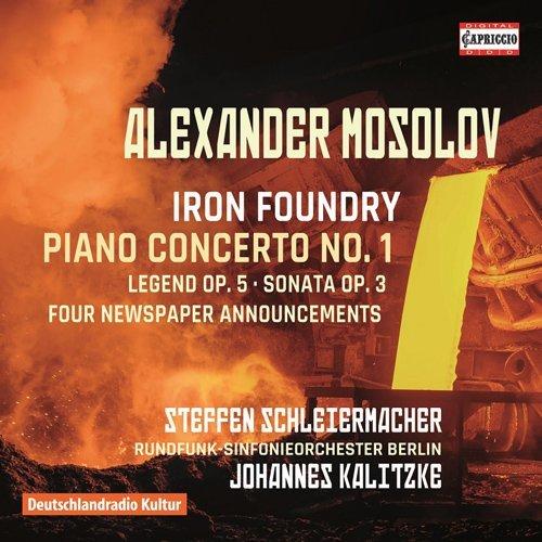Alexander Mosolov: Iron Foundry - Piano Concerto No. 1 by Steffen Schleiermacher