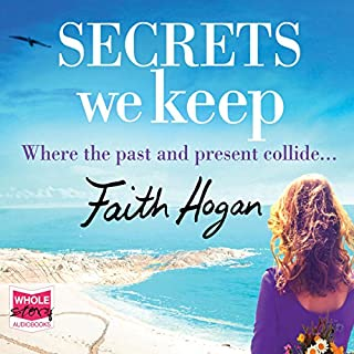 Secrets We Keep                   Written by:                                                                                                                                 Faith Hogan                               Narrated by:                                                                                                                                 Caroline Lennon                      Length: 9 hrs and 49 mins     Not rated yet     Overall 0.0