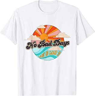 Best no bad days livin on cloud 9 shirt Reviews