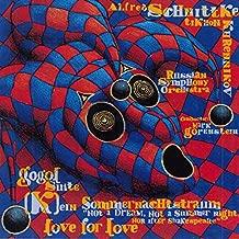 Schnittke: Gogol Suite; K ein Sommernachtstraum / Khrennikov: Love for Love