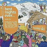 Best Nights Ever Apres Ski