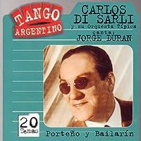 Porteno Y Bailarin by CARLOS / DURAN,JORGE DI SARLI (2004-12-07)