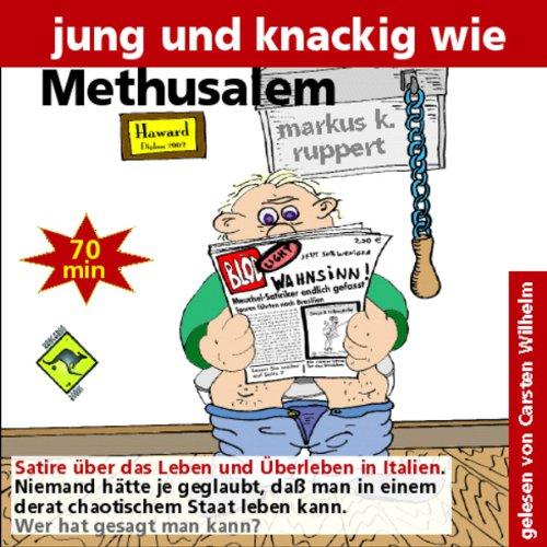 Jung und knackig wie Methusalem Titelbild