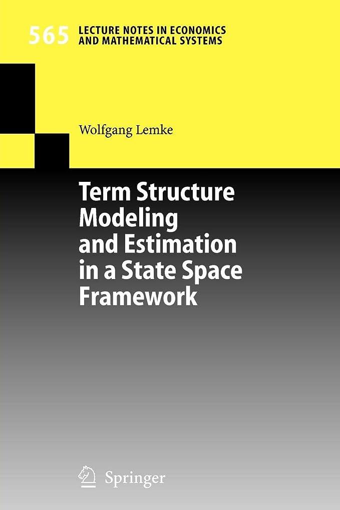 葉レンチバーストTerm Structure Modeling and Estimation in a State Space Framework (Lecture Notes in Economics and Mathematical Systems)