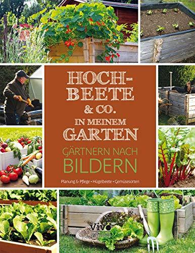 Hochbeete - Gärtnern nach Bildern