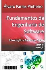 Fundamentos da Engenharia de Software: Introdução a Banco de Dados (Portuguese Edition) Kindle Edition