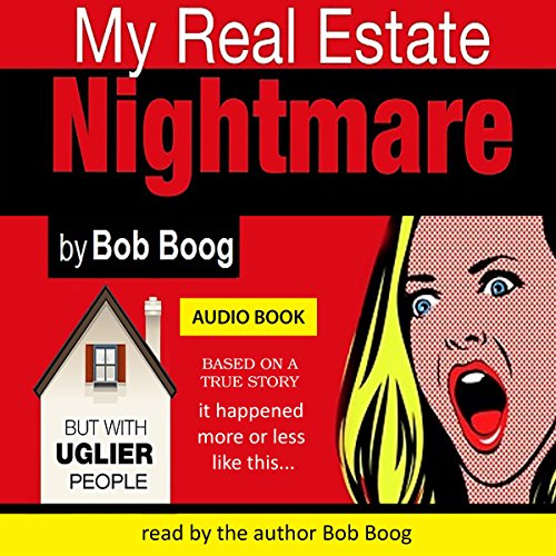 My Real Estate Nightmare audiobook cover art