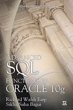Advanced SQL Functions in Oracle 10g (Wordware Applications Library)