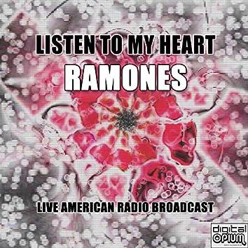 Listen to My Heart (Live)