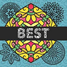 Best: Mandala Coloring Books : 60 Great Mandalas Coloring : For Teens and Adults : Feel Free and Relax : 8 x 5