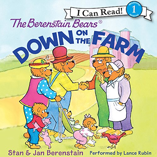 The Berenstain Bears Down on the Farm audiobook cover art
