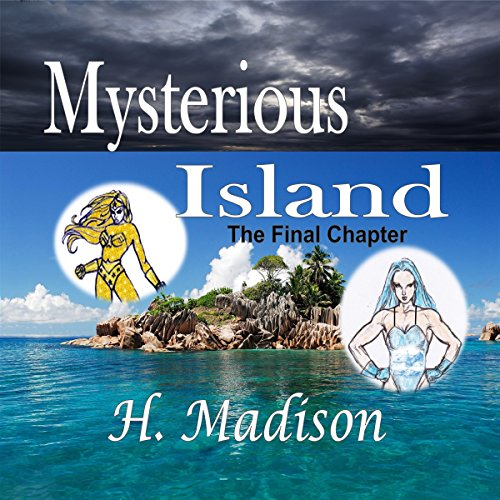 Mysterious Island: The Final Chapter audiobook cover art